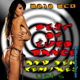 Best Of Euro Dance Tracks and New Remixes  CD Vol.1-6 - 意大利铁匠 - 分享劲爽节奏--XINBO21